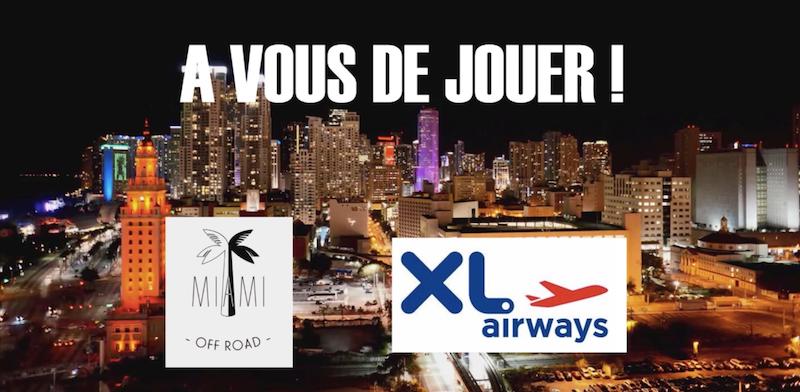 Concours Miami Off Road et Xl Airways gagnez un voyage à Miami